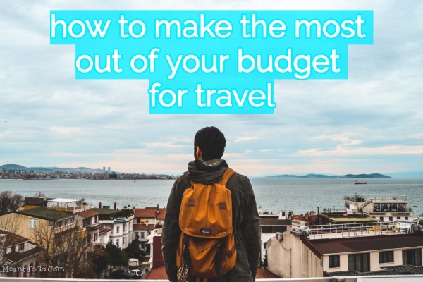 Budget travel tips from a solo traveler