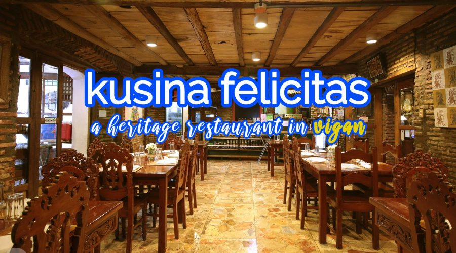 Kusina Felicitas - A Popular Heritage Restaurant In Vigan