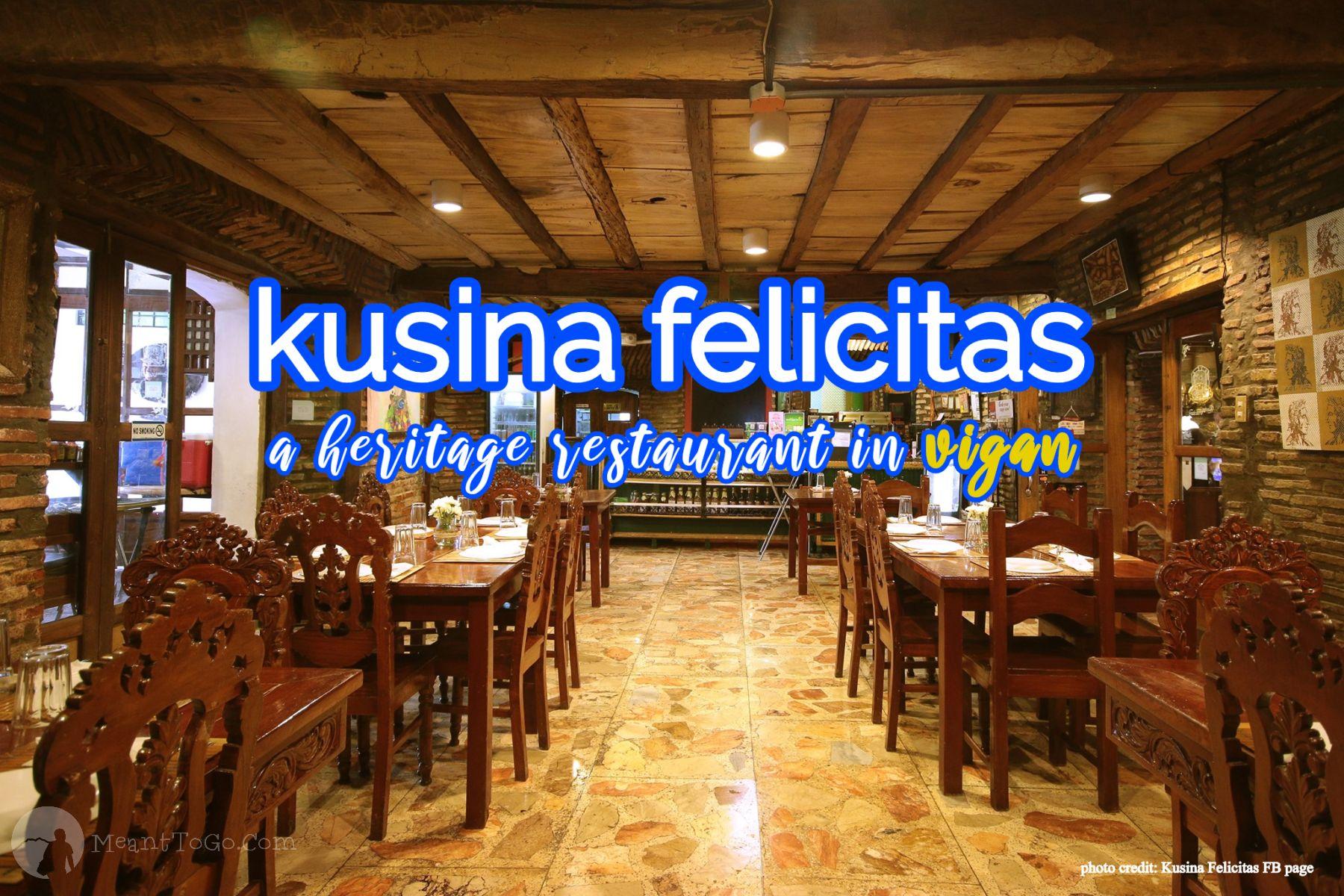 Kusina Felicitas - A Popular Heritage Restaurant In Vigan